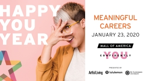 Meaninful Careers event at Mall of America January 23 2020